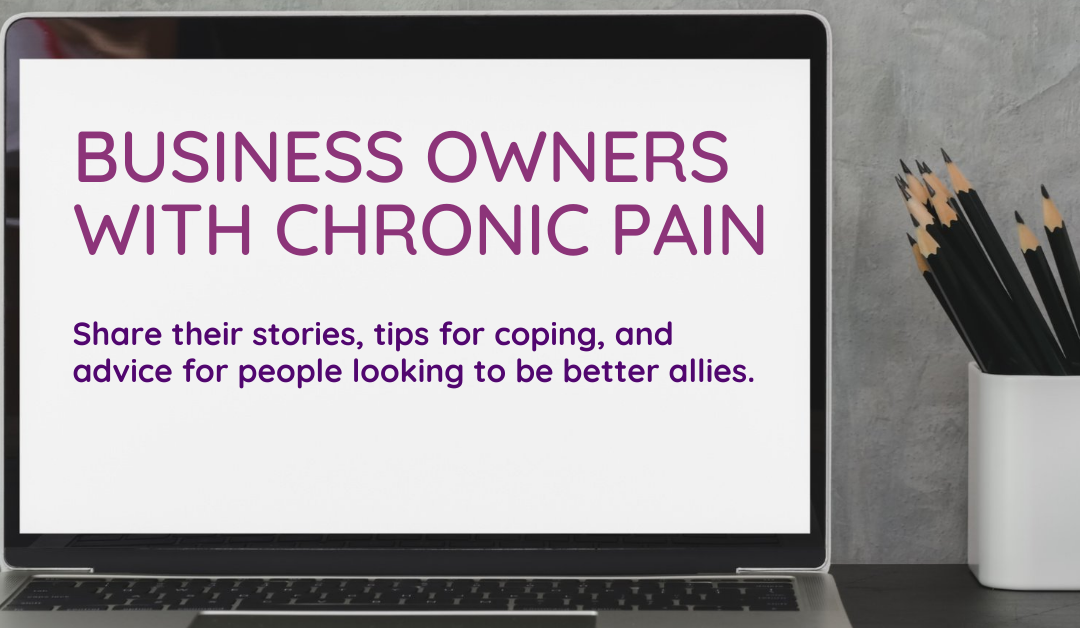 Business owners with chronic pain share top tips and advice